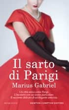 Il sarto di Parigi ebook by Marius Gabriel