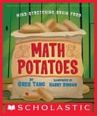 Math Potatoes ebook by Greg Tang, Harry Briggs