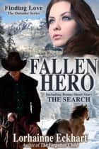 Fallen Hero with bonus short story The Search ebook by Lorhainne Eckhart