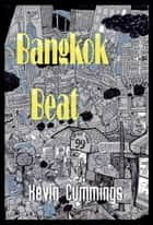 Bangkok Beat ebook by Kevin Cummings