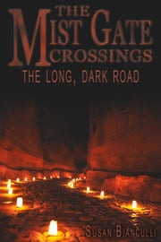 Long, Dark Road ebook by Susan Bianculli