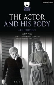 The Actor and His Body ebook by Ms Ayse Tashkiran, Litz Pisk