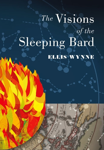 The Visions of the Sleeping Bard ebook by Ellis Wynne,Gwyneddon Davies,George Borrow