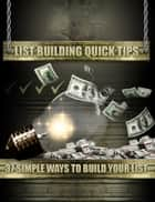 List Building Quick Tips ebook by Thrivelearning Institute Library
