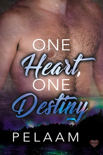 One Heart, One Destiny ebook by Pelaam