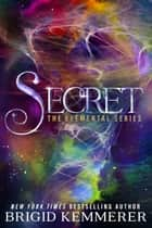 Secret ebook by Brigid Kemmerer