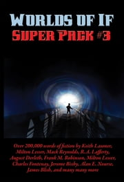Worlds of If Super Pack #3 ebook by James McKimmey, Jr., H. B. Fyfe,...