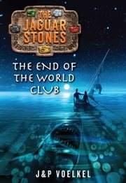 The End of the World Club ebook by J&P  Voelkel