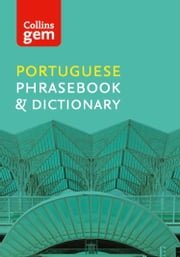 Collins Portuguese Phrasebook and Dictionary Gem Edition: Essential phrases and words (Collins Gem) ebook by Collins Dictionaries