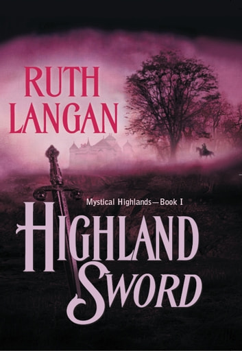 HIGHLAND SWORD ebook by Ruth Langan
