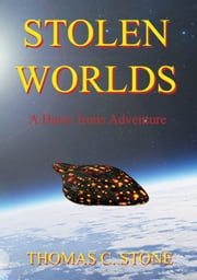 Stolen Worlds ebook by Thomas Stone