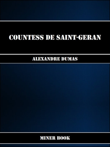 Countess de Saint-Geran ebook by Alexandre Dumas