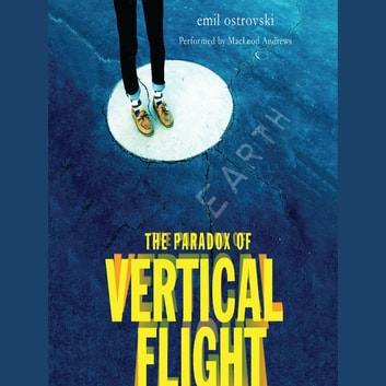 The Paradox of Vertical Flight audiobook by Emil Ostrovski