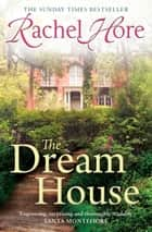 The Dream House ebook by