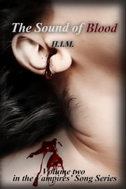 The Sound of Blood ebook by H.I.M.