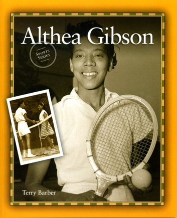 Althea Gibson ebook by Terry Barber