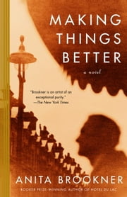 Making Things Better ebook by Anita Brookner