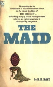 The Maid ebook by Kaye,H.R.