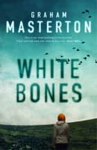 White Bones ebook by