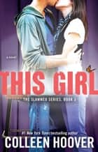 This Girl ebook by Colleen Hoover