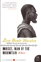 Moses, Man of the Mountain ebook by Zora Neale Hurston