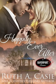 Happily Ever After ebook by Ruth A. Casie