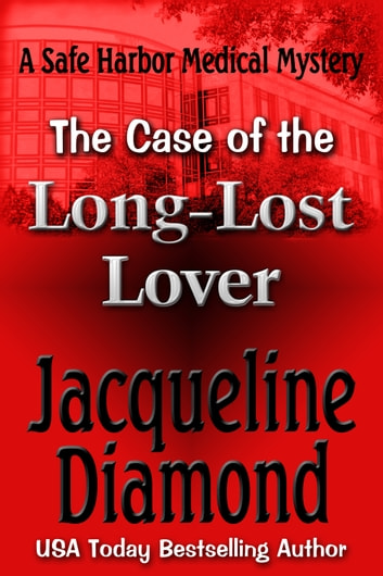 The Case of the Long-Lost Lover ebook by Jacqueline Diamond