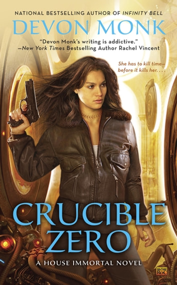 Crucible Zero ebook by Devon Monk