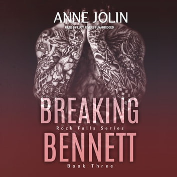 Breaking Bennett audiobook by Anne Jolin
