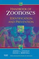 Handbook of Zoonoses ebook by Joann Colville,David Berryhill