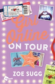 Girl Online: On Tour ebook by Zoe Sugg