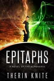 Epitaphs ebook by Therin Knite