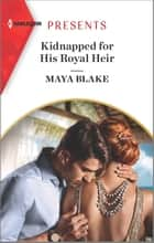 Kidnapped for His Royal Heir ebook by Maya Blake