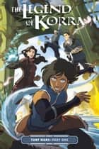 The Legend of Korra: Turf Wars Part One ebook by Various