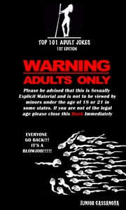 Top 101 Adult Jokes ebook by Junior Cassanova