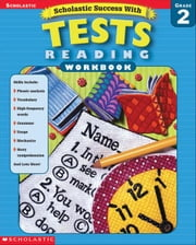 Scholastic Success With Reading Tests (Grade 2) ebook by Dooley, Virginia