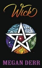 Wick ebook by Megan Derr