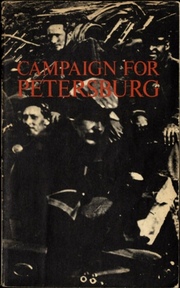 Campaign for Petersburg ebook by Richard Wayne Lykes