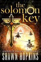 The Solomon Key ebook by Shawn Hopkins
