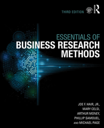 The Essentials of Business Research Methods ebook by Joe F. Hair Jr.,Mary Celsi,Arthur Money,Phillip Samouel,Michael Page