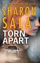 Torn Apart ebook by Sharon Sala