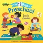 The 12 Days of Preschool ebook by Jenna Lettice, Colleen Madden