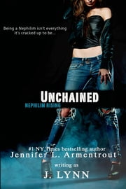 Unchained ebook by J. Lynn