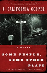 Some People, Some Other Place ebook by J. California Cooper
