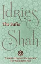 The Sufis ebook by Idries Shah