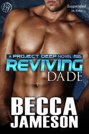 Reviving Dade ebook by Becca Jameson