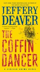 The Coffin Dancer - A Novel eBook par Jeffery Deaver