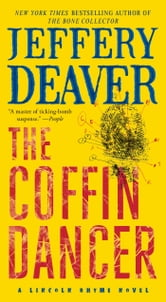 The Coffin Dancer - A Novel ebook by Jeffery Deaver