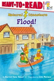 Flood! - With Audio Recording ebook by John Wallace, Marion Dane Bauer
