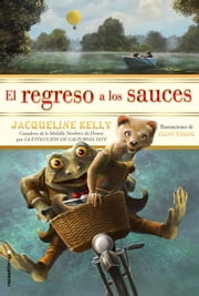 El regreso a los sauces ebook by Jacqueline Kelly